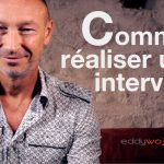 Comment réaliser une interview eddy woj