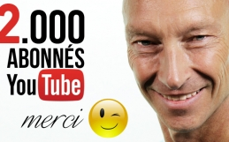 2.000 Abonnés YouTube !
