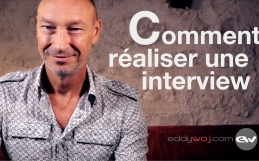 Comment réaliser une interview ?