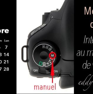 Le mode «Manuel» de votre caméra