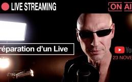 Comment se préparer avant un Live Streaming ?