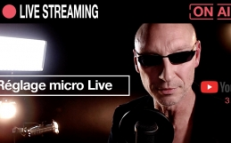 Comment régler le son de mon micro pour le Live Streaming