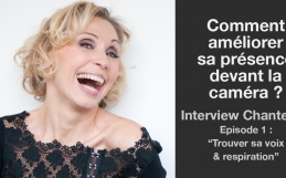 Comment améliorer sa présence devant la caméra : Interview chanteuse épisode 1